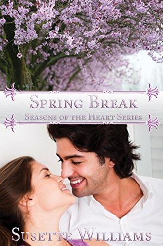 Spring Break (Seasons of the Heart Book 3)