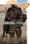 Among You: The Extraordinary True Sto...