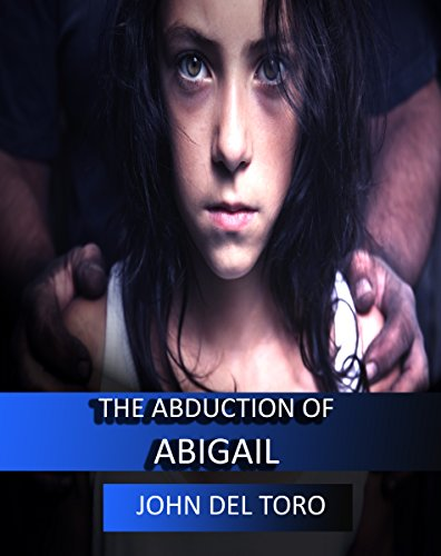 The Abduction of Abigail (Supernatural Mystery Series)