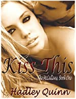 Kiss This (The McCallans, Book One)