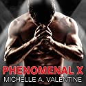 Phenomenal X: Hard Knocks, Book 1 Audiobook by Michelle A. Valentine Narrated by Alexandria Wilde, Sean Crisden