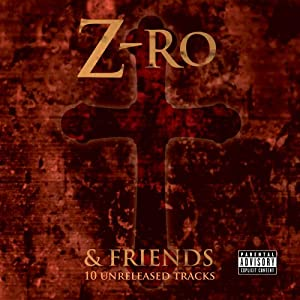 Z-Ro & Friends