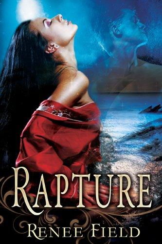 Rapture by Renee Field