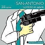 La vérité en salade (San-Antonio 32) | Frédéric Dard
