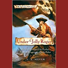 Under the Jolly Roger: Bloody Jack #3 (       UNABRIDGED) by L. A. Meyer Narrated by Katherine Kellgren