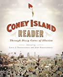 A Coney Island Reader: Through Dizzy Gates of Illusion
