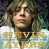 BBC Sessions 1970-1976 by KEVIN AYERS (2005-12-06)