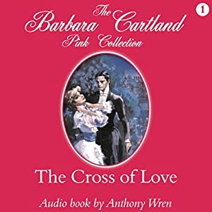 The Cross of Love Audiobook
