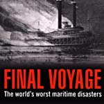 Final Voyage: The World's Worst Maritime Disasters | Jonathan Eyers