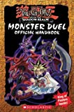 img - for Monster Duel Official Handbook (Yu-gi-oh) by Michael Anthony Steele (2004) Paperback book / textbook / text book