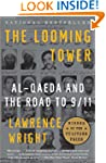 The Looming Tower: Al Qaeda and the R...