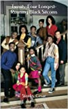 Twenty-Four Longest-Running Black Sitcoms