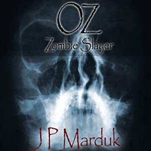 Oz: Zombie Slayer Audiobook