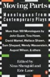 Moving Parts: Monologues from Contemporary Plays