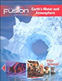 ScienceFusion: Homeschool Package Grades 6-8 Module F: Earth