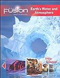 ScienceFusion: Homeschool Package Grades 6-8 Module F: Earth