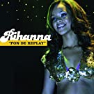 Pon de Replay (UK - (Remix))