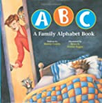 ABC a Family Alphabet Book