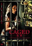 CAGED-�ƶ�- [DVD]