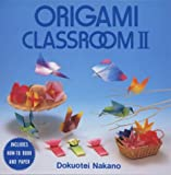 img - for Origami Classroom II: Boxed set (Origami Classroom Boxed Sets Series) by Dokuotei Nakano (1994-04-15) book / textbook / text book