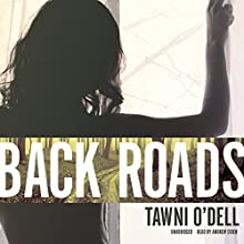 Back Roads (       UNABRIDGED) by Tawni O'Dell Narrated by Andrew Eiden