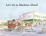 Let's Go to Mackinac Island!