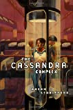 The Cassandra Complex (0312877730) by Stableford, Brian