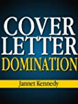 Cover Letter Domination - How to Writ...