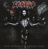 The Atrocity Exhibition: Exhibit A by Exodus (2007-10-23)