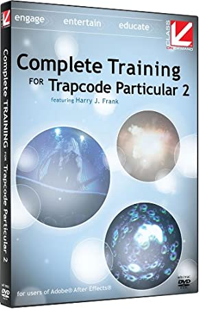 Class on Demand Complete Training for Red Giant Trapcode Particular 2 Educational Training Tutorial DVD with Harry Frank 99901