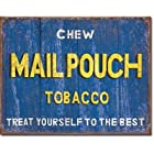 Chew Mailpouch Tobacco Distressed Retro Vintage Tin Sign