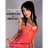 The New American Pin-up: Tattooed & Pierced ~ Brian Johnson