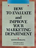 img - for How to Evaluate and Improve Your Marketing Department (Business) book / textbook / text book