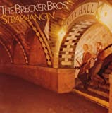 echange, troc The Brecker Brothers - Straphangin'