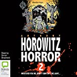 More Horowitz Horror | Anthony Horowitz