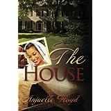 The House ~ Anjuelle Floyd