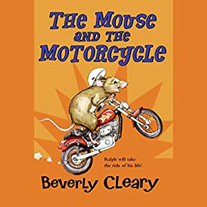 The Mouse and the Motorcycle Audiobook