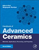 img - for Handbook of Advanced Ceramics, Second Edition: Materials, Applications, Processing, and Properties book / textbook / text book