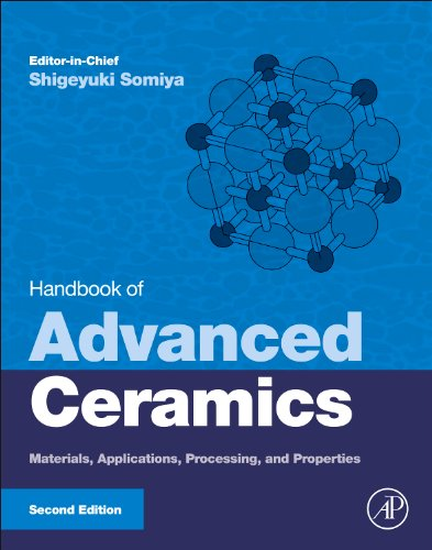Handbook of Advanced Ceramics: Materials, Applications, Processing and Properties