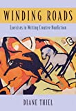 img - for Winding Roads: Exercises in Writing Creative Nonfiction book / textbook / text book