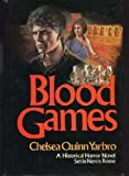 Blood games: A novel of historical horror, third in the Count de Saint-Germain series (0312084412) by Yarbro, Chelsea Quinn