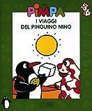 Francesco T. Altan Pimpa- I Viaggi Del Pinguino Nino + DVD