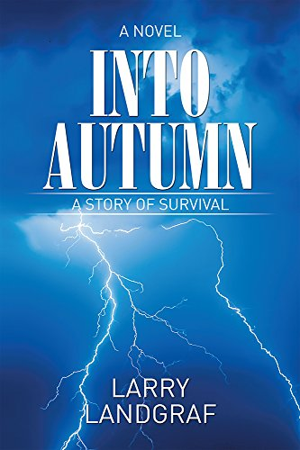 Book: Into Autumn - A Novel by Larry Landgraf