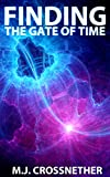 Finding the Gate of Time (STEAMPUNK PANGAEA Book 4)