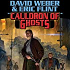 Cauldron of Ghosts: Honorverse Wages of Sin, Book 3 (       UNABRIDGED) by David Weber, Eric Flint Narrated by Peter Larkin