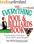 The Everything Pool & Billiards Book:...