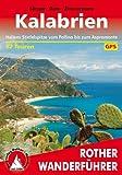 Kalabrien: Italiens Stiefelspitze vom Pollino bis zum Aspromonte. 52 Touren. Mit GPS-Tracks (Rother Wanderführer)
