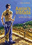 img - for Aaron's Intifada book / textbook / text book
