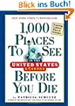 1,000 Places to See Before You Die. U...