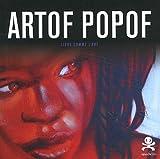 echange, troc Catherine Botton - Artof Popof : Libre comme l'art